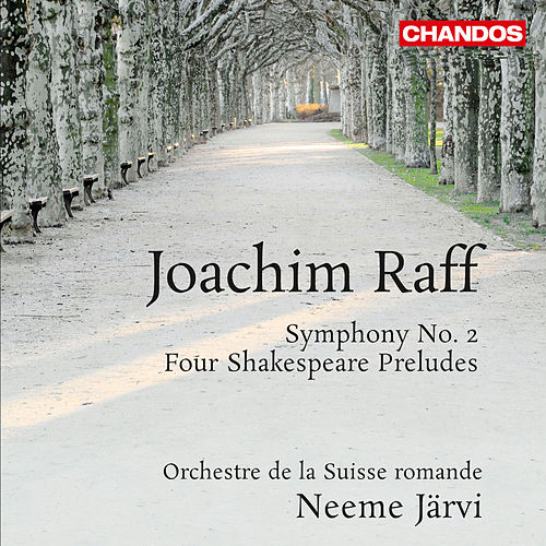 Raff: Symphony No. 2 - 4 Shakespeare Preludes by Swiss Romande Orchestra