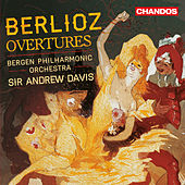 Berlioz: Overtures by Bergen Philharmonic Orchestra
