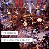 The Orchestrion Project von Pat Metheny