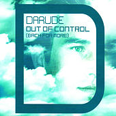 Out Of Control (Back for More) von Darude