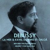 Debussy La Mer & Ravel Daphnis Et Chloé by Berliner Philharmoniker