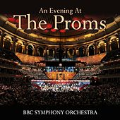An Evening At The Proms by BBC Symphony Orchestra