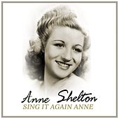 Sing It Again Anne by Anne Shelton