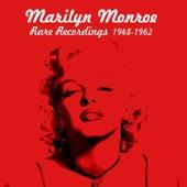 Rare Recordings 1948-1962 by Marilyn Monroe