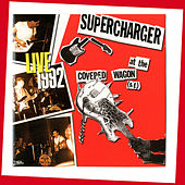 Live at the Covered Wagon (S.F.) 1992 by Supercharger
