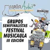 Semifinalistas III Edición Festival MusicAula by Various Artists