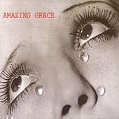 Amazing Grace by Amazing Grace