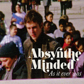 As It Ever Was by Absynthe Minded