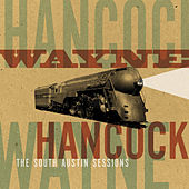 South Austin Sessions by Wayne Hancock