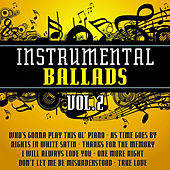 Instrumental Ballads Vol. 2 by The Instrumental Orchestra