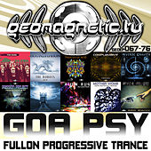 Geomagnetic Records Goa Psy Fullon Progressive Trance EP's 67 - 76 by Various Artists