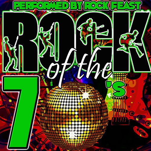 Rock of the 70's by Rock Feast