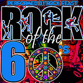 Rock of the 60's by Rock Feast
