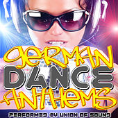 German Dance Anthems by Union Of Sound