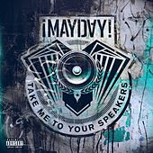 Take Me to Your Speakers (Instrumentals) by ¡Mayday!