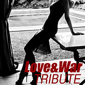 Love and War by The Dream Team