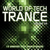 World Of Tech Trance Volume 04 - EP by Various Artists