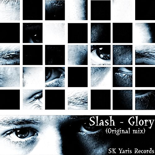 Glory by Slash