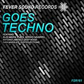 Goes Techno - EP by Various Artists