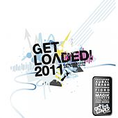 Get Loaded! 2011 - EP by Various Artists