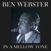 In a Mellow Tone (50 Original Tracks - Digitally Remastered) von Ben Webster