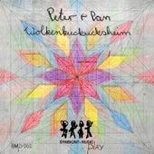 Wolkenkuckucksheim EP by Peter