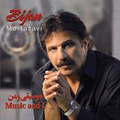 Music and I (Moosighi O Man) by Bijan Mortazavi