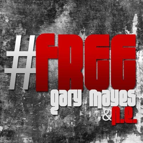 #Free by Gary Mayes & Nu Era