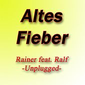 Altes Fieber by Rainer