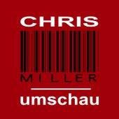 Umschau by Chris Miller