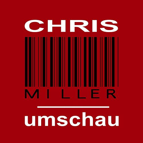 Umschau by Chris Miller