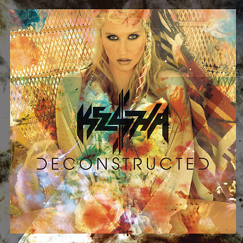 Deconstructed by Kesha