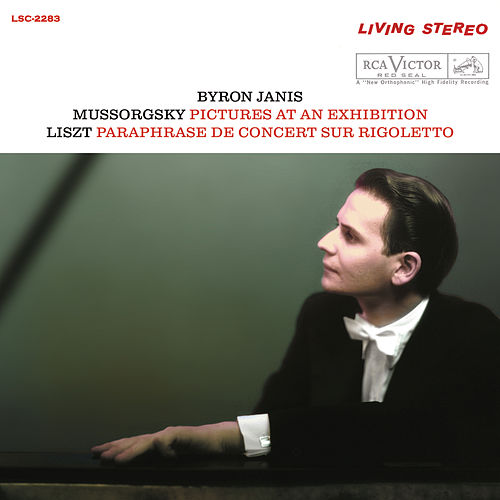 Mussorgsky: Pictures at an Exhibition; Liszt: Paraphrase de concert sur Rigoletto by Byron Janis