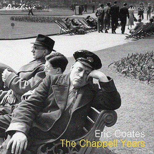 The Chappell Years by Queen's Hall Light Orchestra