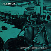 Fortification: Cassette Works, Vol. 2 by Alberich