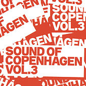 Sound Of Copenhagen Volume 3 by Various Artists