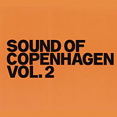 Sound Of Copenhagen Volume 2 by Various Artists