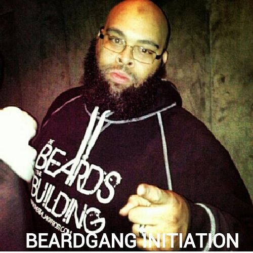 Beardgang Initiation (feat. Malik B & Nima Ab) by Jakk Frost