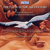 The Flute in the 21st Century by Roberto Fabbriciani