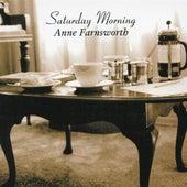 Saturday Morning by Anne Farnsworth