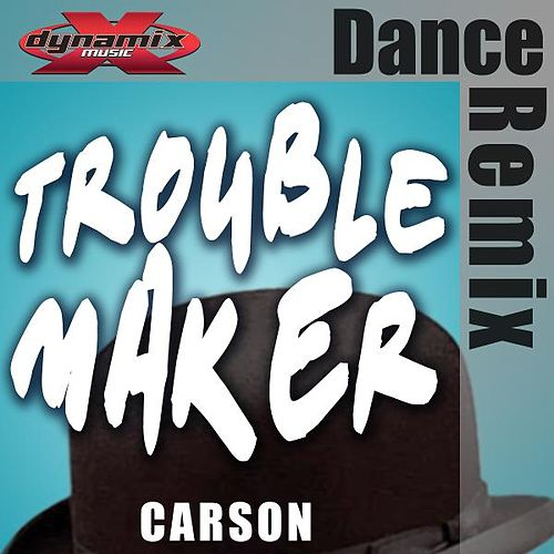 Troublemaker by Carson