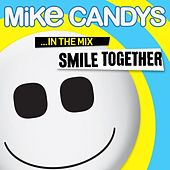 Smile Together ... in the Mix von Mike Candys