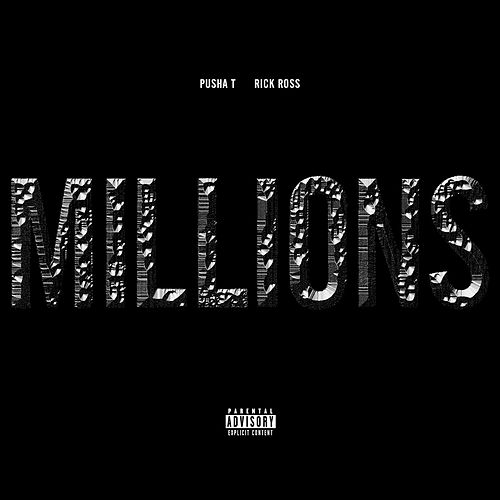 Millions by Pusha T