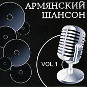 Armenian Chanson Vol.1 by Various Artists
