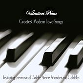 Valentines Piano: Greatest Modern Love Songs by Joe Thomas