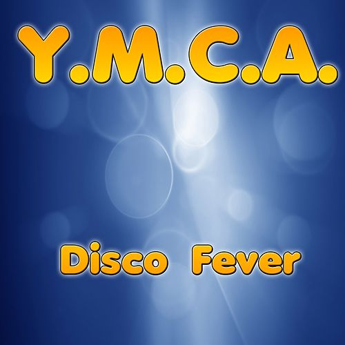 Y.M.C.A by Disco Fever