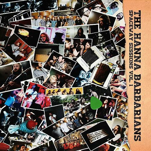 Spaceway Sessions, Vol.1. by The Hanna Barbarians