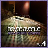 New Acoustic Sessions, Vol. 4 by Boyce Avenue