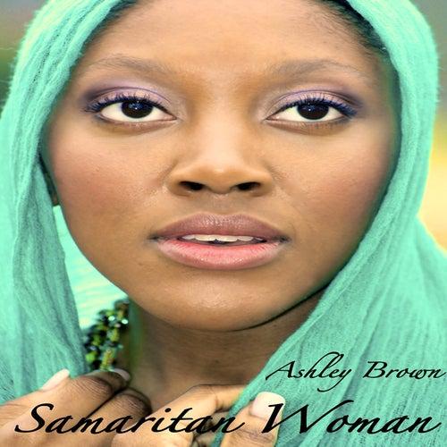 Samaritan Woman by Ashley Brown