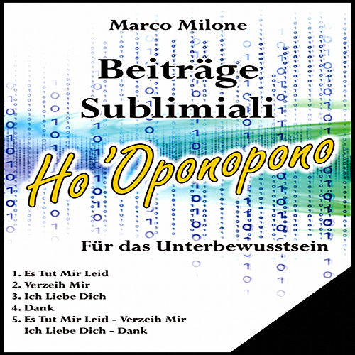 Beitrage Sublimiali Ho 'Oponopono by Marco Milone